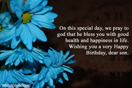 Happy Birthday Message Good Health ~ Birthday wishes for son