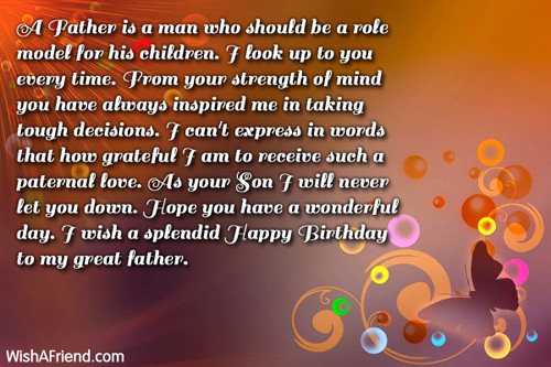 A father is a man who dad birthday message for Where should i take my boyfriend for his birthday