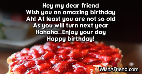 Funny Birthday Sayings Wish You Happy Birthday My Dear Friend