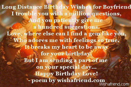 anniversary message for boyfriend long distance relationship distance birthday wishes for boyfriend boyfriend 27160 | 2034 boyfriend birthday poems