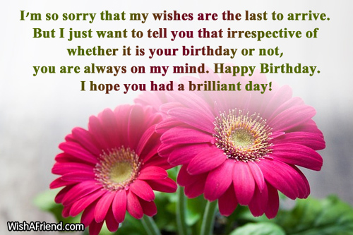 Late Birthday Wishes Happy Belated Birthday Wishes To A Friend