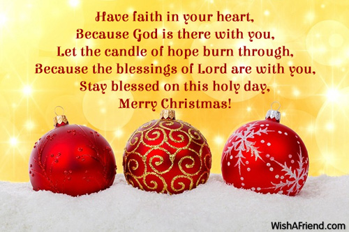 Have faith in your heart, Because, Christmas Blessings