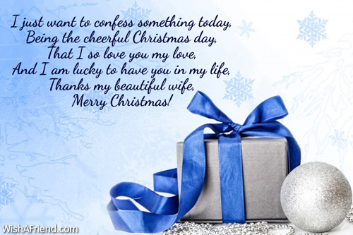I just want to confess something, Christmas Message for Wife