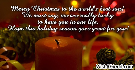 Merry Christmas To The World S Best Christmas Message For Son