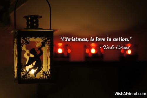 """Christmas, Is Love In Action."""