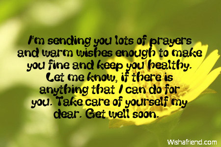 I'm sending you lots of prayers, Get Well Wish
