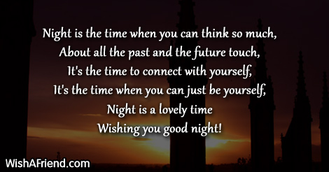 Night is the time when