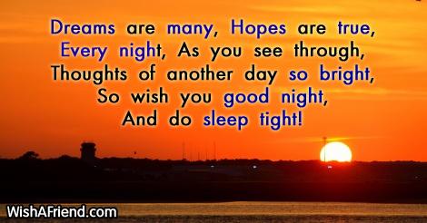 Dreams are many,  Hopes are