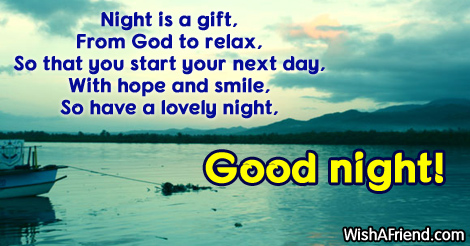 Night is a gift,  From