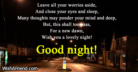 Leave all your worries aside,
