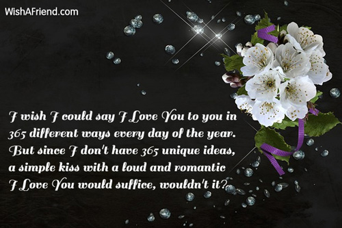 365 Ways To Say I Love You Quotes : wish i could say i love you to you in 365 different ways every day ...