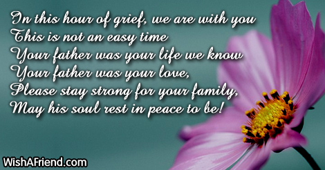 in this hour of grief we sympathy message for loss of father