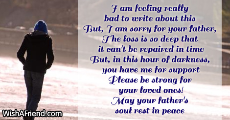 I am feeling really bad to, Sympathy Message For Loss Of